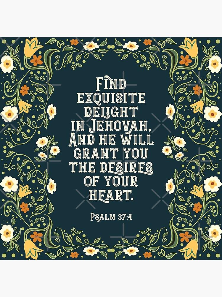 PSALM 37:4 by JenielsonDesign