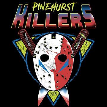 Pinehurst Killers by 14Eight