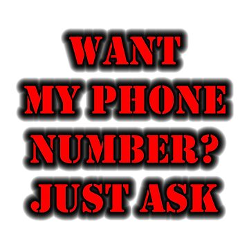 Want My Phone Number? Just Ask by cmmei