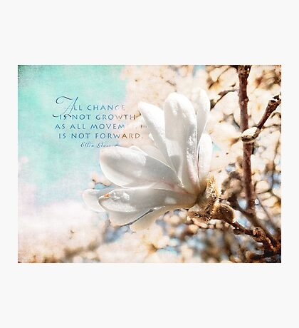 All change-inspirational Photographic Print