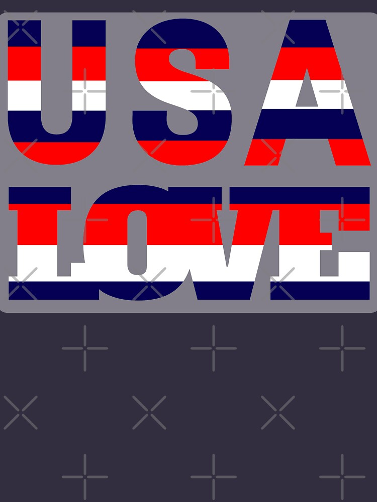 Love USA Stars and Stripes - Gift for 4th of July Or Any day  (Design Day 153) by TNTs
