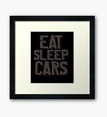 Eat Sleep Cars Framed Print