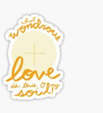 What Wondrous love is this!- sticker Sticker