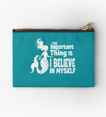 Mermaid - The Important Thing Is I Believe In Myself (White) Studio Pouch