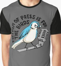 Freedom of Press is for the Birds Graphic T-Shirt