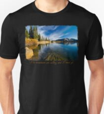 The Mountains are calling and I must go.....Cecret Lake Unisex T-Shirt