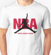 Never Broke Again T-Shirt Unisex T-Shirt