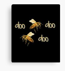 Honey Bee Doo Bee Doo Bee Doo Canvas Print