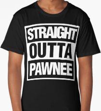 Straight Outta Pawnee Long T-Shirt