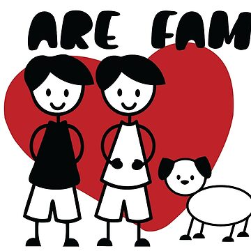 Gay LGBT We Are Family From Ricaso by Ricaso