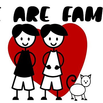 We Are Family Gay LGBT Men With Cat From Ricaso  by Ricaso