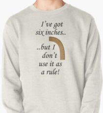 Measure up! Sweatshirt