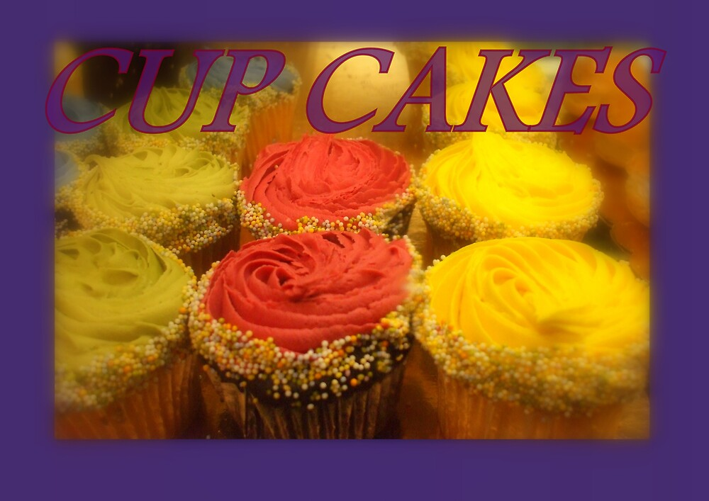 CUP CAKES by Dalzenia Sams