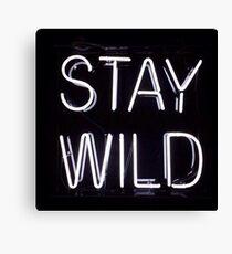 """Bleib wild"" Leinwanddruck"