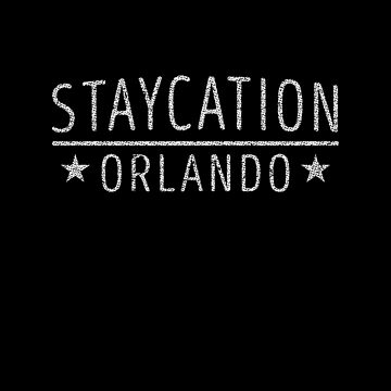 Staycation Orlando Florida Holiday at Home by ockshirts