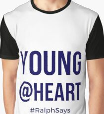 Young at Heart - for Those Who Are Ageless Graphic T-Shirt