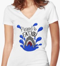 Pleased to eat you shark attack illustration Women's Fitted V-Neck T-Shirt