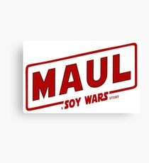 Maul a SOY Wars Story 2 Canvas Print
