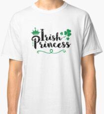 Irish Princess St. Patrick's Day  Classic T-Shirt