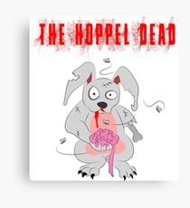 The hoppel dead Canvas Print