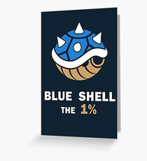 Blue Shell the 1% Greeting Card