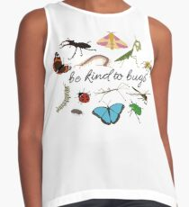 be kind to bugs Sleeveless Top