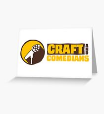 Craft and Comedians podcast merch Greeting Card