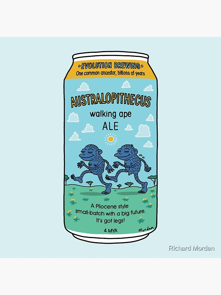 Evolution Brewing Australopithecus Walking Ape Ale by morden