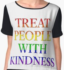 TREAT PEOPLE WITH KINDNESS - PRIDE Chiffon Top