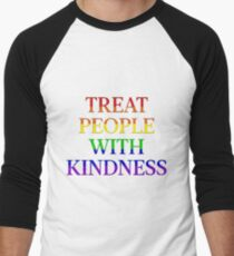 TREAT PEOPLE WITH KINDNESS - PRIDE Men's Baseball ¾ T-Shirt