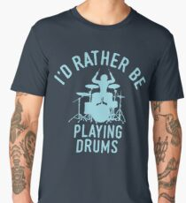 Time Is Precious Drummer T-Shirt - Cool Funny Nerdy Drums Drumstick Drummer Musician Humor Statement Graphic Image Quote Tee Shirt Gift Men's Premium T-Shirt