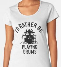 Time Is Precious Drummer T-Shirt - Cool Funny Nerdy Drums Drumstick Drummer Musician Humor Statement Graphic Image Quote Tee Shirt Gift Women's Premium T-Shirt