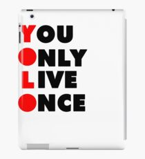 """""""Only Live Once"""" Cool Current Music Design iPad Case/Skin"""