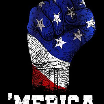 America Fist American Flag T Shirt 4th July Independence Day by suvil