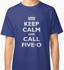 Keep Calm and Call Five-O (White) Classic T-Shirt