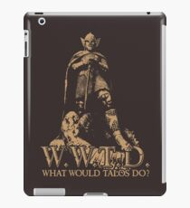 What Would Talos Do? iPad Case/Skin