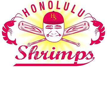 Honolulu Shrimps Baseball Team Logo by fozzilized