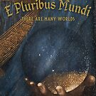 E Pluribus Mundi by EyeMagined