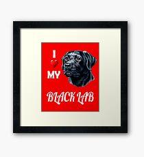 I Love My Black Lab Framed Print