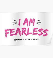 I Am Fearless Poster