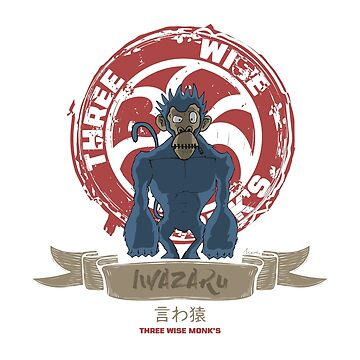 IWAZARU by Threewisemonks