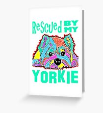Yorkie Yorkshire Terrier Rescued By My Puppies Dog Pet Pets Pink Green Jackie Carpenter Adoption Adopt Rescue Rescues Best Seller Gift Lover Love Greeting Card