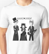 against the current Unisex T-Shirt