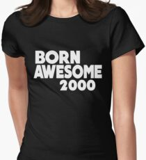 Born Awesome 2000 Women's Fitted T-Shirt