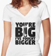 I've Fought Bigger Women's Fitted V-Neck T-Shirt
