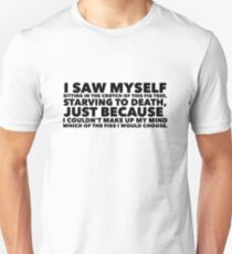 Sylvia Plath quote - fig tree quote from the Bell Jar Unisex T-Shirt