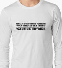 Sylvia Plath quote - desire Long Sleeve T-Shirt