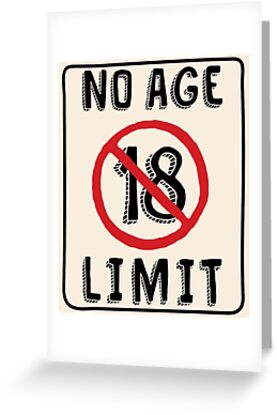 No Age Limit 18th Birthday Gifts Funny B Day For 18 Year Old By MemWear