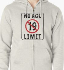 No Age Limit 19th Birthday Gifts Funny B Day For 19 Year Old Zipped Hoodie