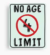 No Age Limit 4th Birthday Gifts Funny B-day for 4 Year Old Canvas Print